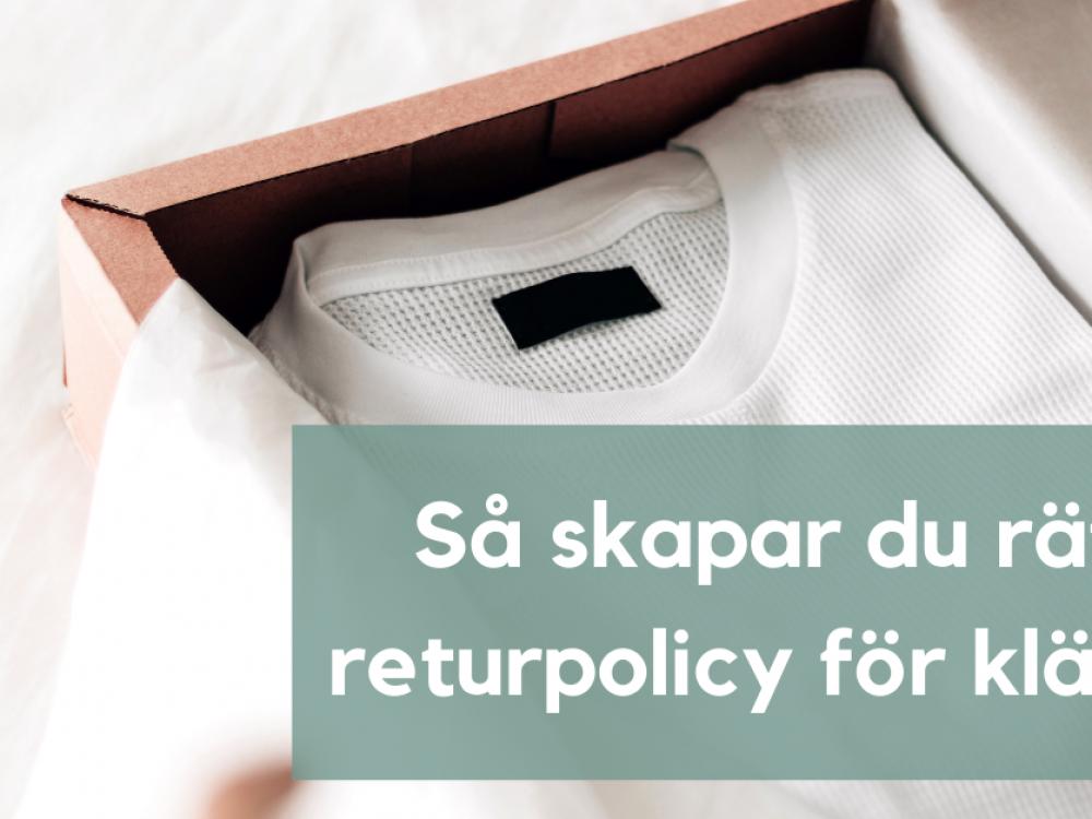 Vi hjälper dig som e-handlare att hitta rätt strategi för att hantera returer av kläder.